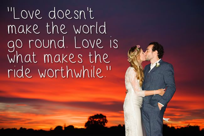 Quotes About Marriage And Love Classy 48 Of The Most Romantic Quotes To Use In Your Wedding