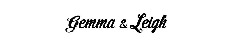 GEMMA & LEIGH text
