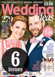 Wedding Ideas - Issue 164 - 6 Issue Subscription