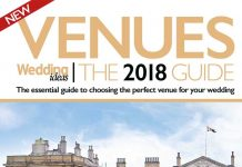 On the hunt for your dream wedding venue? Don't miss the Venues: The 2018 Guide, packed full of the BEST places to tie the knot plus the tips you need!