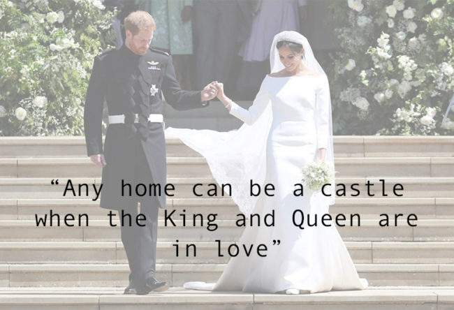 The Most Romantic Quotes for Your Wedding Day any home can be a castle when the king and queen are in love